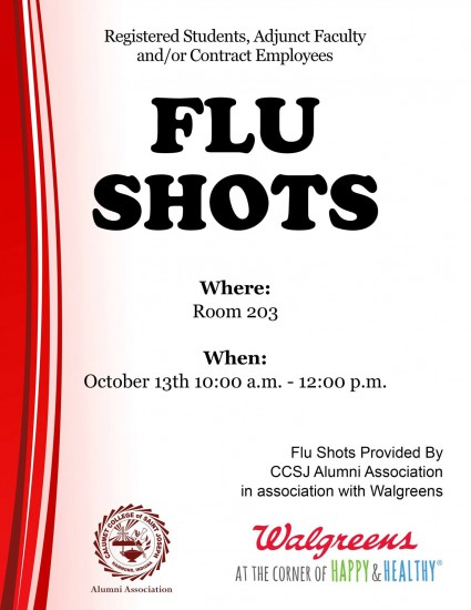 CCSJ Alumni Association and Walgreens offer complimentary flu shots.